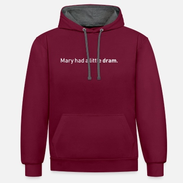Mary had a little lamb whiskey - Contrast Colour Hoodie