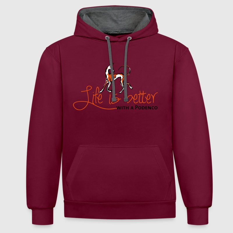 Life is better - Podenco - Contrast Colour Hoodie