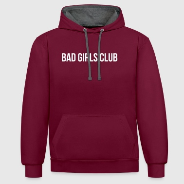 Bad Girls Club - Felpa con cappuccio bicromatica