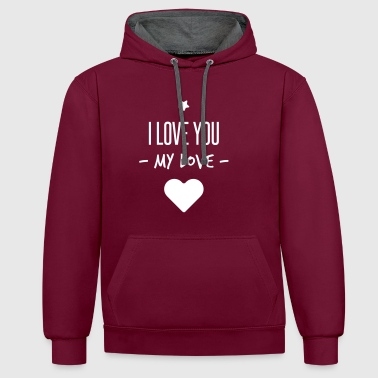 i love you my love - Sweat-shirt contraste