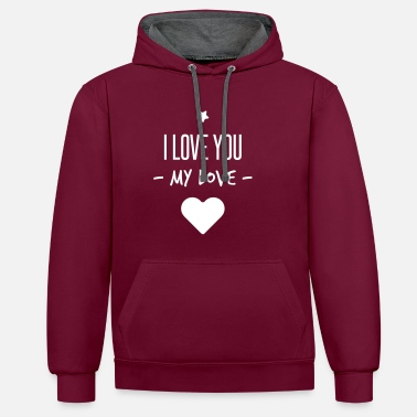 I Love You i love you my love - Sweat-shirt contraste
