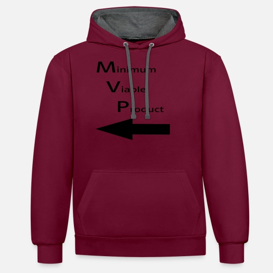 I'm With Stupid Hoodies & Sweatshirts - Minimum for Viable Product for a buddy - Unisex Contrast Hoodie burgundy/charcoal
