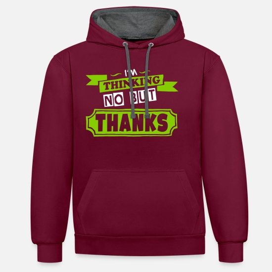 Thanks Hoodies & Sweatshirts - No But Thanks - Unisex Contrast Hoodie burgundy/charcoal