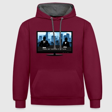 TV news - Homeless - Contrast Colour Hoodie