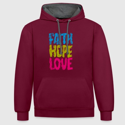 faith hope love - Kontrast-Hoodie