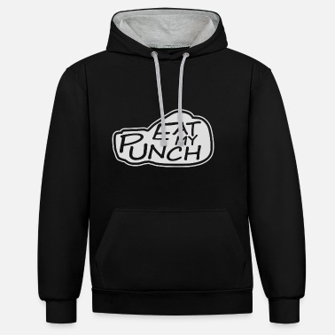 Punch Boxer Sassy Saying Martial Arts Kickboxing - Contrast hoodie