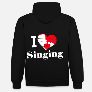 Sing I love singing / singing / singing - Contrast Colour Hoodie