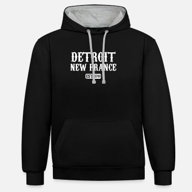 Detroit DETROIT NEW FRANCE 1701 - GIFT IDEA - Unisex Contrast Hoodie
