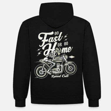 Bikes And Cars Collection Go Fast Or Go Home - Kontrastowa bluza z kapturem unisex