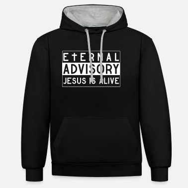 Eternal Advisory: Jesus is Alive - Christian - Felpa con cappuccio bicolore unisex