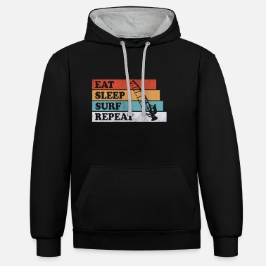 EAT SLEEP SURF REPEAT WINDSURFEN SURFER GIFT - Unisex Contrast Hoodie
