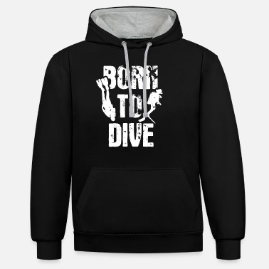 Mask Born to Dive Diver Diving Deep Sea Diving - Unisex Contrast Hoodie