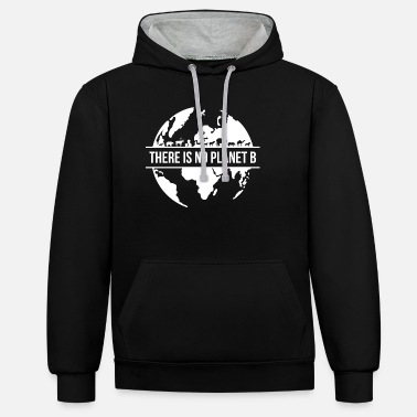 Planet Nature lovers Environmental protection Planet B gift - Unisex Contrast Hoodie