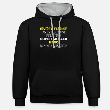 Heavy Equipment Clothing Heavy Equipment Operator - Heavy Equipment Operato - Unisex Contrast Hoodie