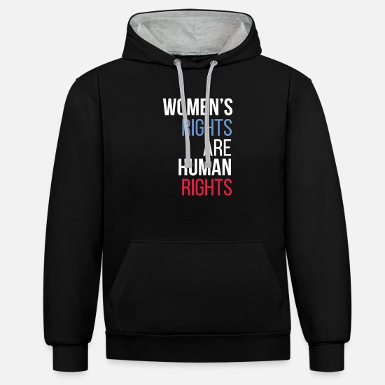 Human Rights Tshirt Hoodies & Sweatshirts - Human rights - Women's rights are human rights - Unisex Contrast Hoodie black/heather grey