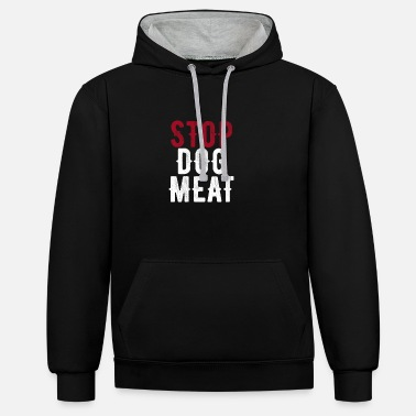 Meat Stop Dog Meat Trade Protest - Unisex Contrast Hoodie