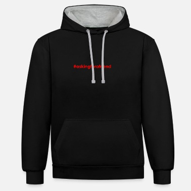Asking for a friend - Unisex Contrast Hoodie