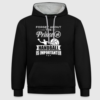 Handball FORGET PRINCE - Contrast Colour Hoodie
