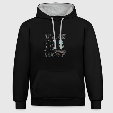 May All Wars Rest In Peace - Contrast Colour Hoodie