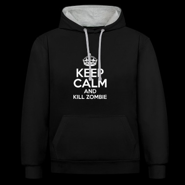 KEEP CALM AND KILL ZOMBIE - Sudadera con capucha en contraste