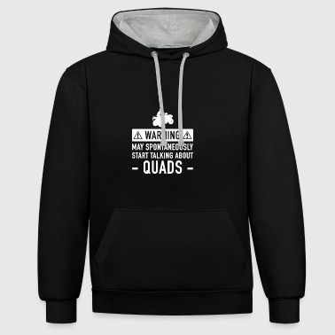 Quad Funny Gift Idea - Contrast Colour Hoodie