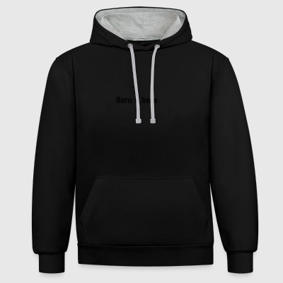 Born a hero - Contrast Colour Hoodie