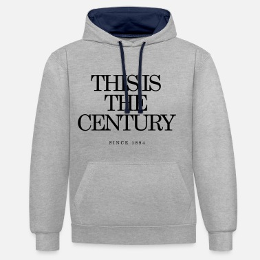 Century This is the Century - Contrast Colour Hoodie