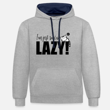 Lazy I'm just tired, not Lazy! - Contrast Colour Hoodie