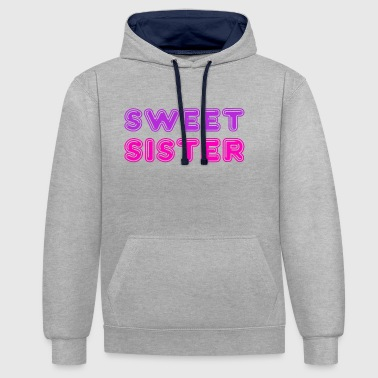 Sweet sister gift - Contrast Colour Hoodie