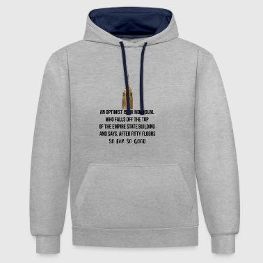 Optimist Een optimist is een individu - Contrast hoodie