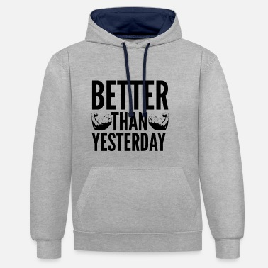 Motivation Mieux que hier - Sweat-shirt contraste
