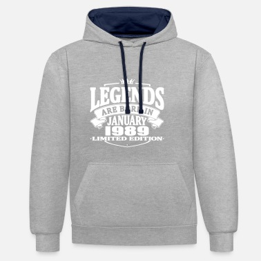 1989 Legends are born in january 1989 - Contrast Colour Hoodie