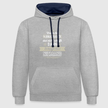 GIFT MAKES THAT NOT a canal builder - Contrast Colour Hoodie