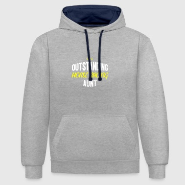 Racing Distressed - OUTSTANDING HORSE RACING AUNT - Contrast Colour Hoodie