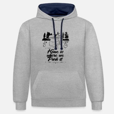 Camper camping camping gift caravan saying - Contrast Colour Hoodie