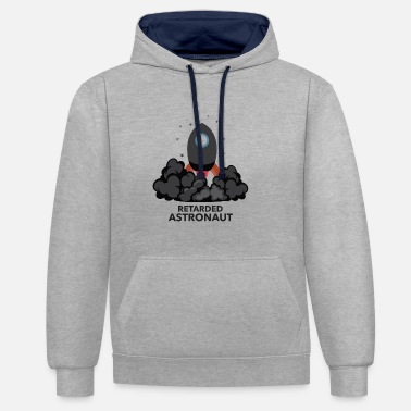 Retarded Retarded Astraunot - Contrast Colour Hoodie