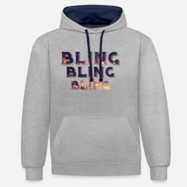 Bling Bling Bling Bling - Sweat-shirt contraste