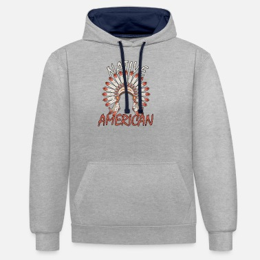 American Indian Native American Indians Apache Native - Unisex Contrast Hoodie