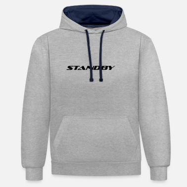 Standby standby - Unisex Contrast Hoodie