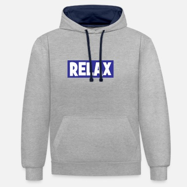 Relaxe RELAX - relax - relax - chill - chill - Unisex Contrast Hoodie