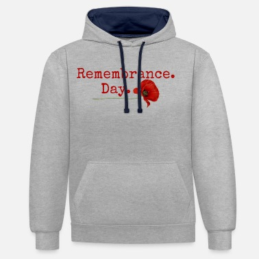 Remembrance Remembrance Day. Red Poppy Gifts - Unisex Contrast Hoodie