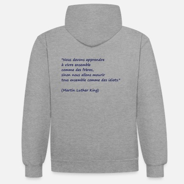 Quotes Quote man - Unisex Contrast Hoodie
