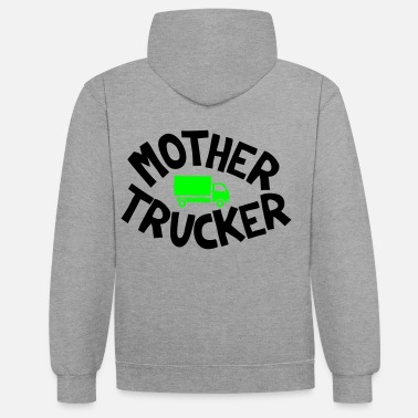 Mother Trucker - Sweat à capuche contrasté unisexe