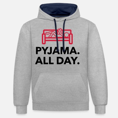 Since Underwear Throughout the day in your pajamas! - Unisex Contrast Hoodie