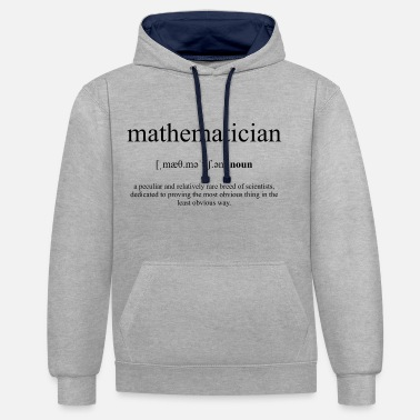 Mathematician Mathematician (mathematician) - Unisex Contrast Hoodie