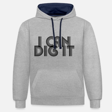 70s Slang I Can Dig It - Unisex Contrast Hoodie