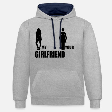 Your Man My Man my girlfriend your girlfriend - Unisex Hoodie zweifarbig