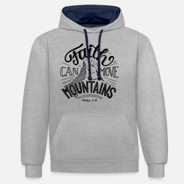 Motivation faith can move mountains - Unisex Hoodie zweifarbig