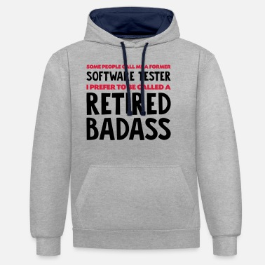 Software Former software tester retired badass - Unisex Contrast Hoodie