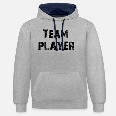 Teamplayer Teamplayer, sayings, klubi, joukkue, yhteisö, - Unisex kontrastihuppari